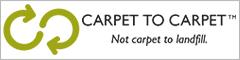 Carpet to carpet | Not carpet to landfill